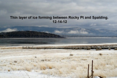 Ice forming between Rocky Pt and Spalding 12-14-12
