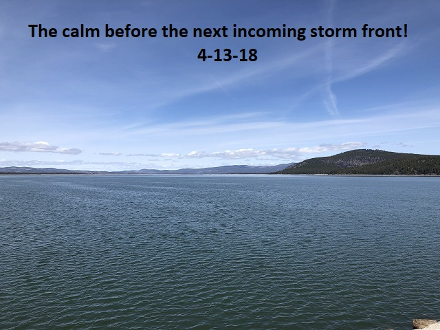 4-13-18 the calm before the next storm