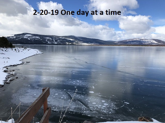 2-20-19 One day at a time